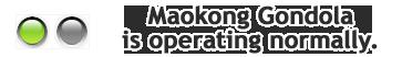 Maokong Gondola is operating normally.