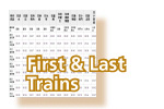 First & Last Trains